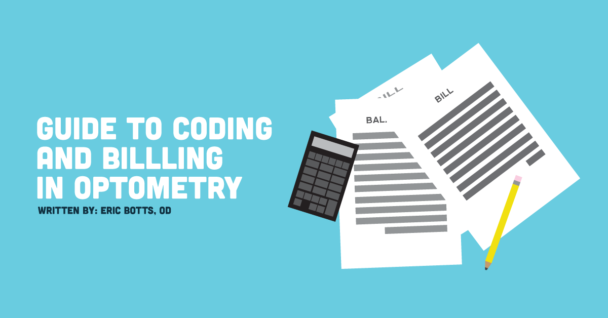 d9bf30b8744 Guide to Coding and Billing in Optometry - NewGradOptometry.com
