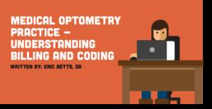 medical optometry practice understanding billing and coding