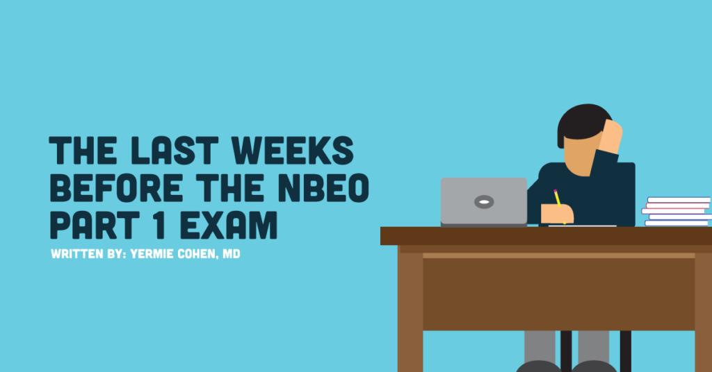 NBEO Part 1 study tips