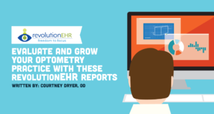 Evaluate and Grow Your Optometry Practice With These RevolutionEHR Reports