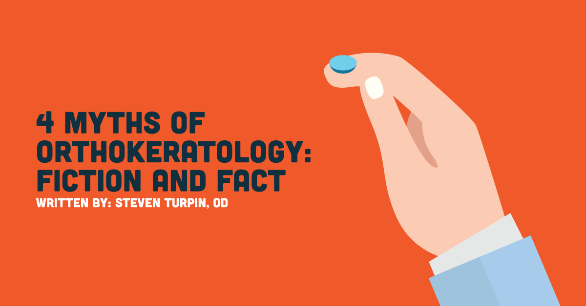 4 Myths of Orthokeratology Fiction and Fact