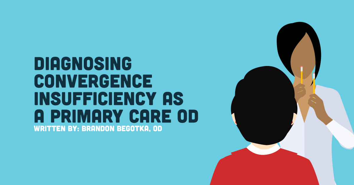 diagnosing convergence insufficiency as a primary care od