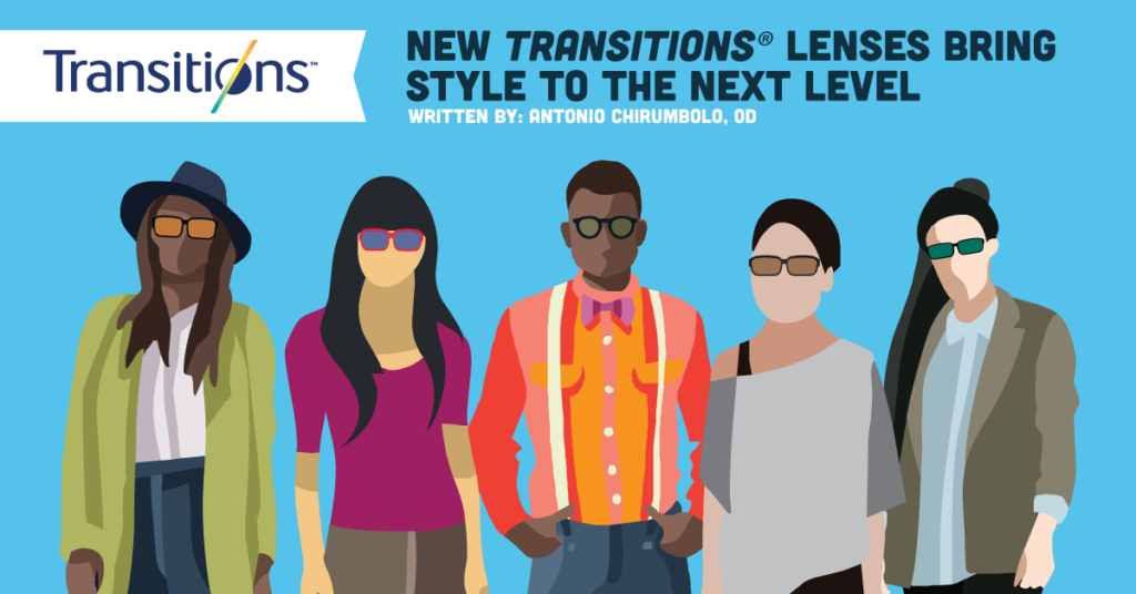 07fb943cdb0 New Transitions® Lenses Bring Style to the Next Level ...