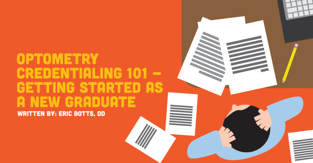 Optometry Credentialing 101 - Getting Started As a n