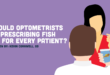 Should optometrists be prescribing fish oil for every patient