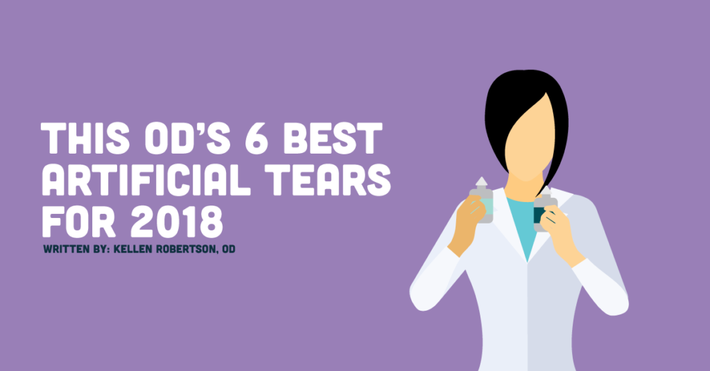 This ODs 6 Best Artificial Tears for 2018