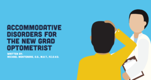 Accommodative Disorders for the New Grad Optometrist