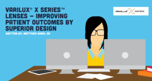 Varilux<sup>®</sup> X Series<sup>™</sup> Lenses – Improving Patient Outcomes By Superior Design
