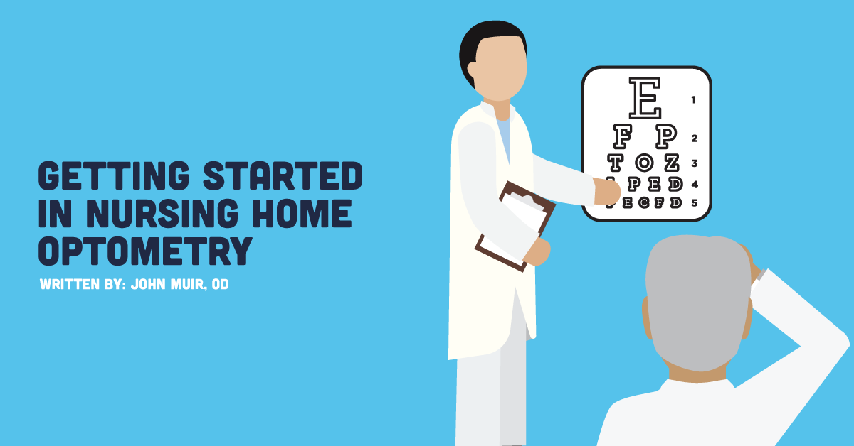 getting started in nursing home optometry