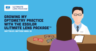 Growing My Optometry Practice with the Essilor Ultimate Lens Package <sup>™</sup>