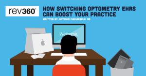 how switching optometry ehrs can boost your practice