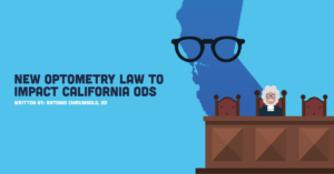 New-Optometry-Law-to-Impact-California-ODs