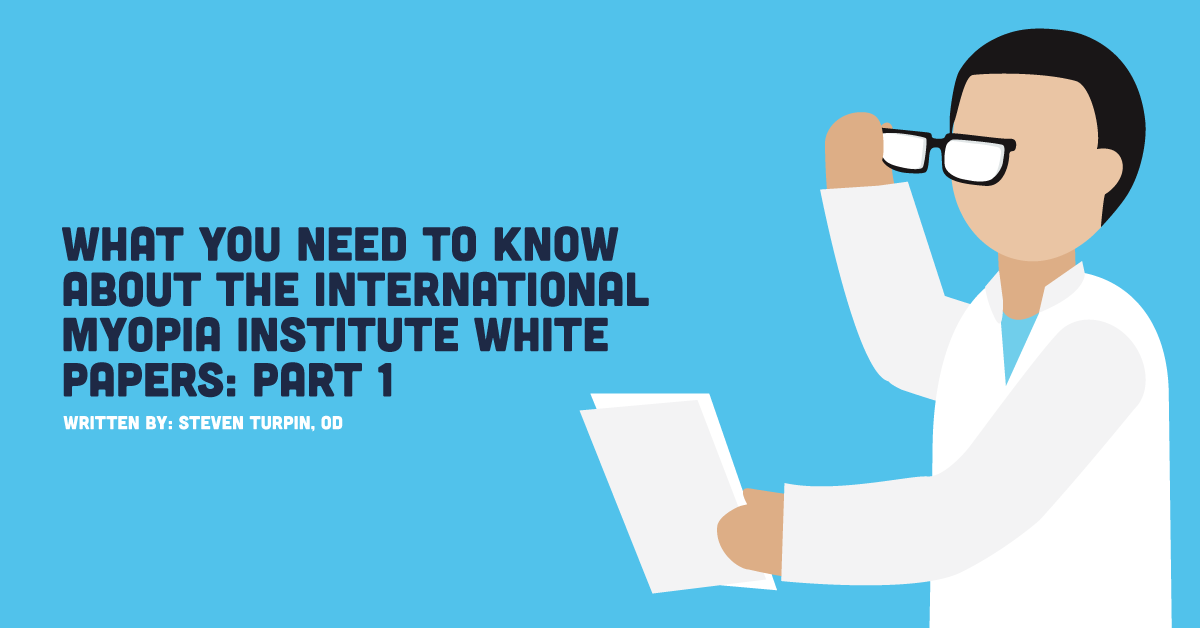 What You Need to Know About the International Myopia Institute White Papers Part 1