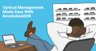 Optical Management Made Easy With Revolution EHR