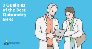 3 Qualities of the Best Optometry EHRs